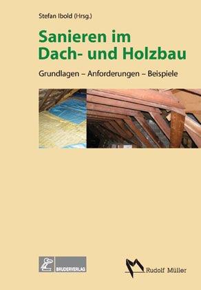 sanieren im dach und holzbau